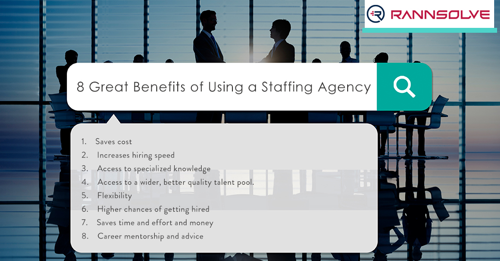 8 Great Benefits of Using a Staffing Agency