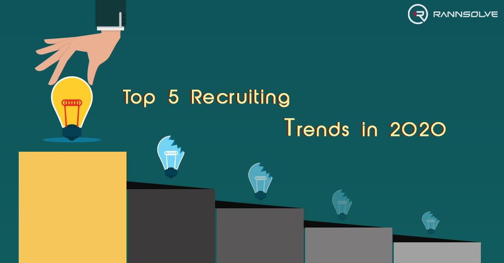 Top 5 Recruiting Trends in 2020