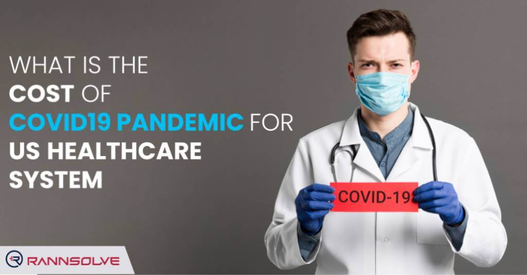The Cost of Covid19 Pandemic for the US Healthcare System