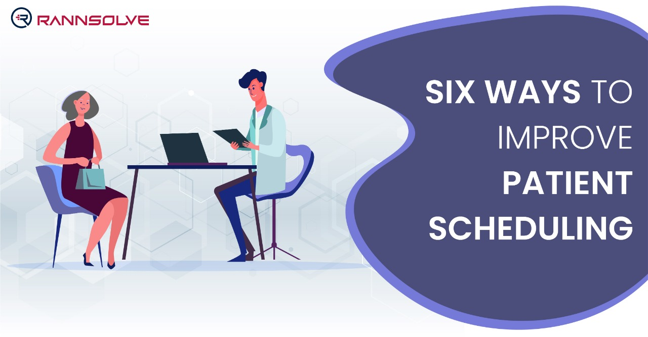 Six Ways to Improve Patient Scheduling