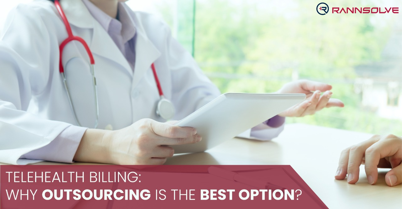 Telehealth Billing – Why Outsourcing is the Best Option?